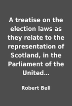 A treatise on the election laws as they…