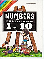 Numbers of Fun, Play, and Learning 1 to 10…