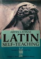 Artes Latinae: Latin Self-Teaching…