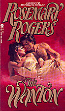 The Wanton by Rosemary Rogers