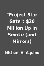 Project Star Gate: $20 Million Up in Smoke…