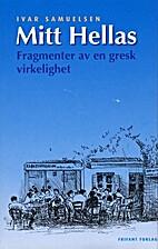 Mitt Hellas : fragmenter av en gresk…