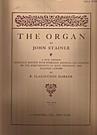 The Organ by John Stainer by F. Flaxington…