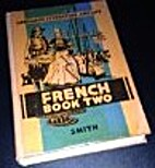 French Book Two (Language, Literature, and…