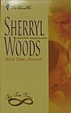 Next Time...Forever by Sherryl Woods