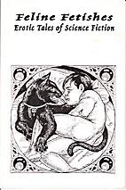 Feline Fetishes by Corwin