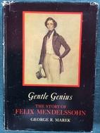 Gentle Genius: The Story of Felix…