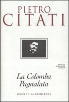 La colomba pugnalata: Proust e La recherche…
