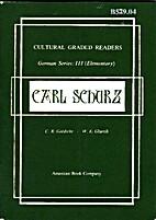 Carl Schurz (Cultural Graded Readers German…