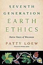 Seventh Generation Earth Ethics: Native…