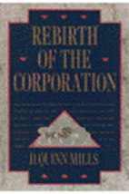 Rebirth of the corporation by Daniel Quinn…
