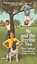 Me and the Terrible Two by Ellen Conford