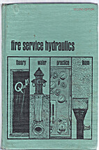 Fire Service Hydraulics by James F. Casey