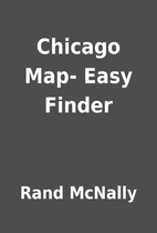 Chicago Map- Easy Finder by Rand McNally