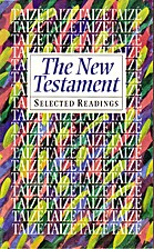 The New Testament: Selected Readings from…