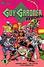 Guy Gardener Reborn Books 1-3 by Joe Staton