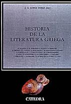 Historia de la literatura griega by J. A.…