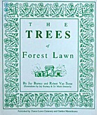 THE TREES OF FOREST LAWN by Burney & Stone