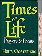 Times of life : prayers and poems by Huub…