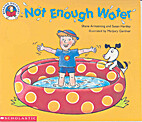 Not Enough Water (Reading Discovery) by…