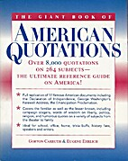 The Giant Book of American Quotations : Over…