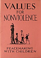 Values for nonviolence : peacemaking with…