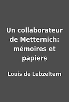 Un collaborateur de Metternich:…