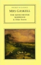 The Manchester Marriage and Other Stories by…