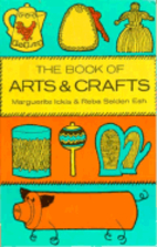 Book of Arts and Crafts by Marguerite Ickis
