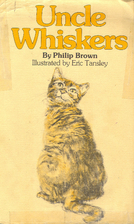 Uncle Whiskers by Philip Brown