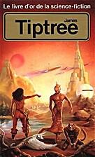 Le livre d'or de la Science-Fiction : James…