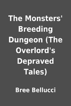 The Monsters' Breeding Dungeon (The…