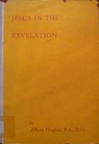Jesus in the Revelation by Albert Hughes