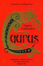 Laurus by Eugene Vodolazkin