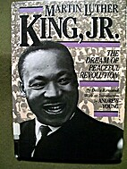 Martin Luther King, Jr.: The Dream of…