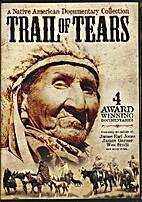 Trail of Tears - A Native American…