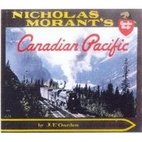 Nicholas Morant's Canadian Pacific by John…