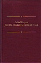 Critical Essays on John Millington Synge…