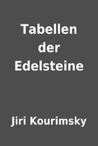 Tabellen der Edelsteine by Jiri Kourimsky