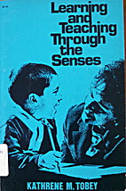 Learning and teaching through the senses by…