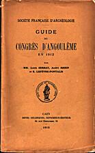 France: 1912, 79e Congrès archéologique de…