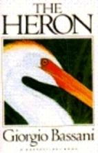 The Heron by Giorgio Bassani