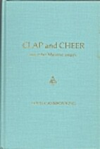 Clap and cheer and other Masonic essays by…