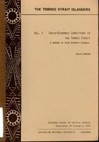 The Torres Strait Islanders, Vol. 1:…