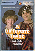 A Different Twist by Elizabeth Levy
