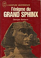 L'énigme du Grand Sphinx by Georges…
