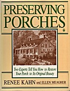 Preserving Porches by Renee Kahn