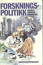 Forskningspolitikk by Aashild Sørheim