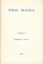 Folia Slavica 7 (1984/85) 1/2: 1-338