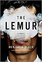 The Lemur by Benjamin Black